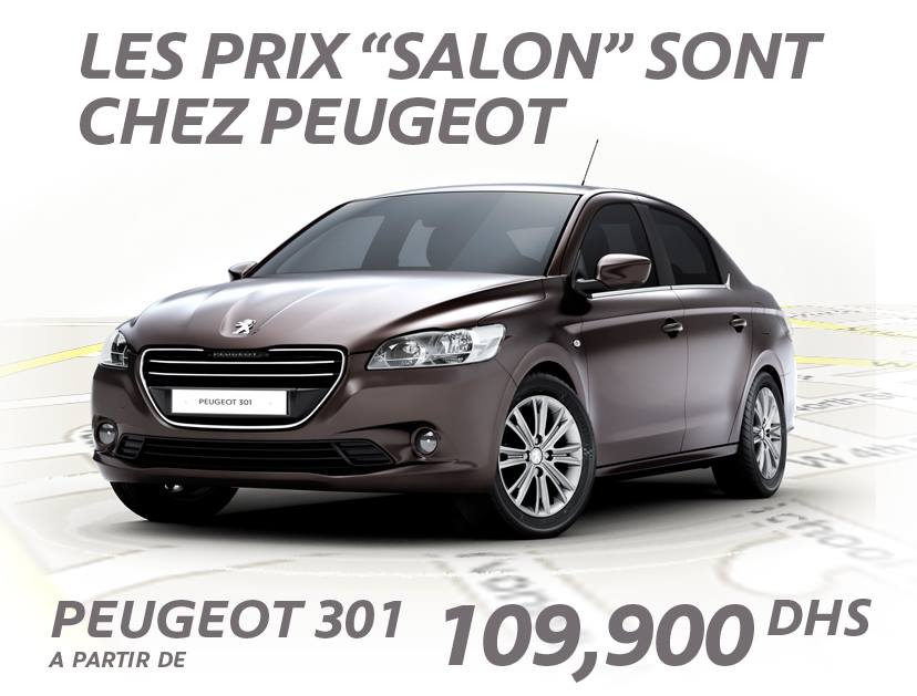 offre et promotion peugeot 301 salon auto expo 2014 maroc promotion au maroc. Black Bedroom Furniture Sets. Home Design Ideas