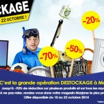 Destockage du vendredi 10 Octobre au 22 - 2014